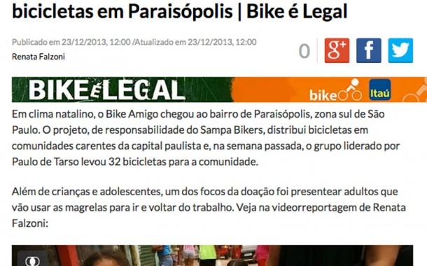 Reportagem de Renata Falzoni das doações de Bicicletas na Comunidade de Paraisópolis do projeto Bike Amigo