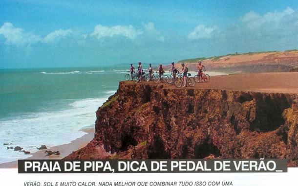 Revista Bike Action – onde pedalar – Praia de Pipa – Dica de Pedal de Verão